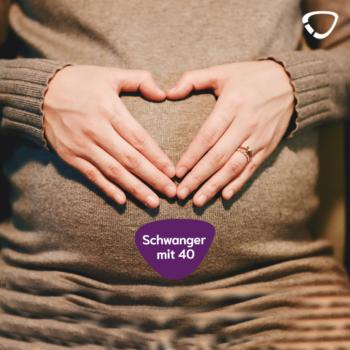 Eine späte Schwangerschaft mit 40 birgt Risiken, hat jedoch auch Vorteile.
